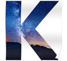 The Letter K - night sky Poster