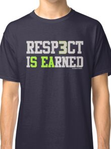 "VICTRS ""Resp3ct Is Earned""  Classic T-Shirt"