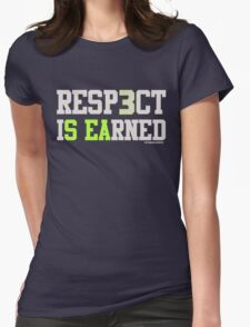 """VICTRS """"Resp3ct Is Earned""""  Womens Fitted T-Shirt"""