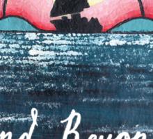 The Horizon & Beyond Sticker