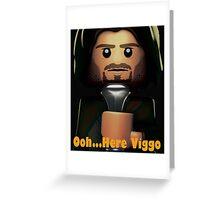 Oh Here Viggo Again... Greeting Card