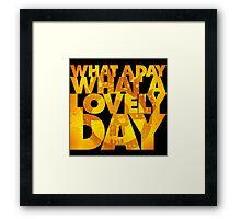 What a lovely day Framed Print