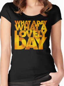 What a lovely day Women's Fitted Scoop T-Shirt