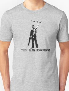 This...is my Boomstick! (Ash - Army of Darkness) T-Shirt
