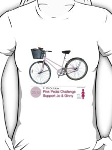 Pink Pedal Challenge 2015 - Support Jo and Ginny T-Shirt
