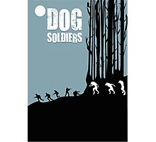 DOG SOLDIERS Photographic Print