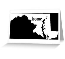 Maryland Home Tshirt - Limited Edition Tshirts Greeting Card