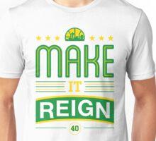 Make it Reign Unisex T-Shirt