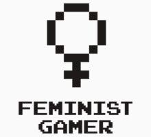 Feminist Gamer by feministshirts