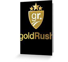Gold Rush Rally Greeting Card