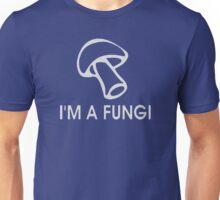 I'm A Fun Guy Fungi Unisex T-Shirt