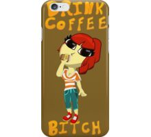 Drink Coffee iPhone Case/Skin