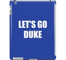 Let's Go Duke! iPad Case/Skin