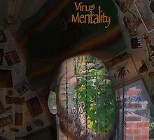Virus Mentality by VodkaMartinez