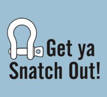 Get Ya Snatch Out! T-Shirt