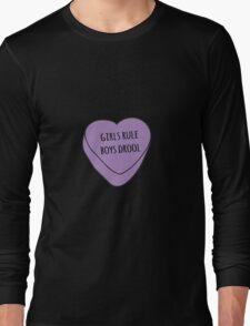Girls Rule, Boys Drool Candy Heart Long Sleeve T-Shirt