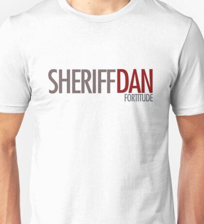 Fortitude - Sheriff Dan Unisex T-Shirt