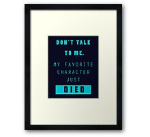Nerd - Don't Talk to Me Framed Print