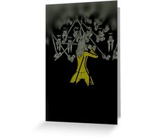 Kill Bills - Beatrix kiddo Vs the crazy 88 Greeting Card