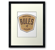 Rules of tatami Framed Print