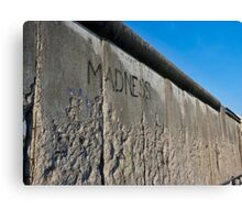 The Madness of Walls - Berlin Canvas Print