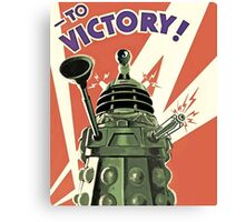 Doctor Who - Daleks to Victory Canvas Print