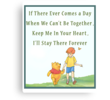 Winnie the Pooh - Firendship Quote  Canvas Print