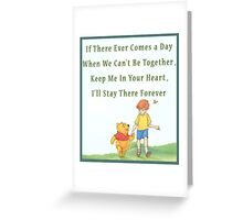 Winnie the Pooh - Firendship Quote  Greeting Card