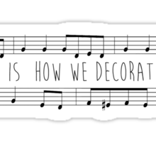 Music is how decortae time Sticker