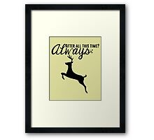 Harry Potter - After All This Time? Always Framed Print