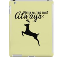 Harry Potter - After All This Time? Always iPad Case/Skin