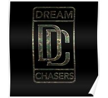 Dream Chasers CAMO Poster