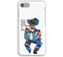 Everything's Going Accordion To Plan iPhone Case/Skin
