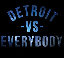 Detroit VS Everybody Nebula by owned