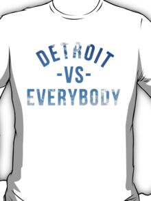 Detroit VS Everybody Blue Sky  T-Shirt