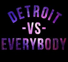 Detroit VS Everybody GALAXY by owned
