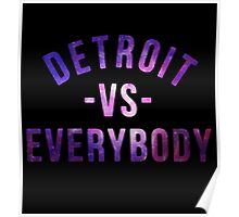 Detroit VS Everybody GALAXY Poster