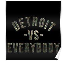 Detroit VS Everybody Camo Poster