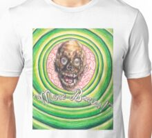 Tarman: More Brains! Unisex T-Shirt