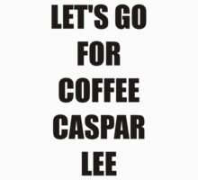 Let's go for Coffee Caspar Lee by bandsandyoutube