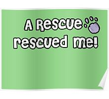 A Rescue rescued me! Poster