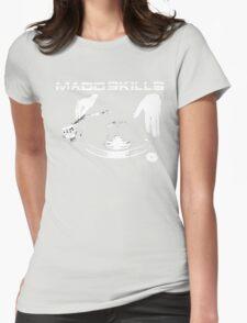 Madd Skills Womens Fitted T-Shirt