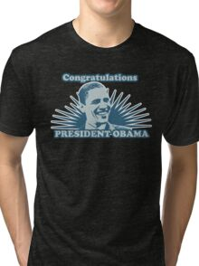 Obama Congratulations Tri-blend T-Shirt