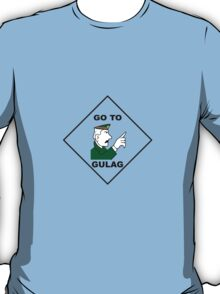 Go To Gulag T-Shirt