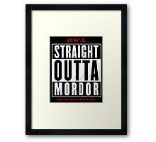 Straight Outta Mordor Framed Print