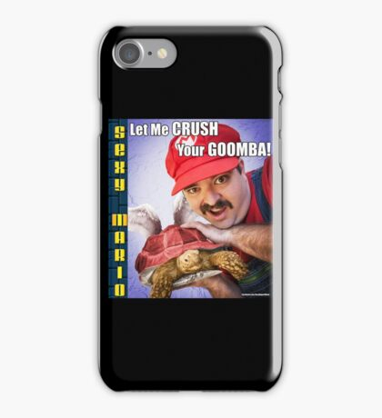 SexyMario MEME - Let Me Crush Your Goomba! 3 iPhone Case/Skin