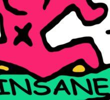Insane Pink Sticker