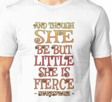 Fierce Unisex T-Shirt