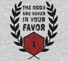The Odds Are Never In Your Favor by Kallistiae