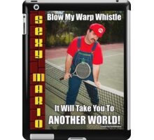 SexyMario MEME - Blow My Warp Whistle, It Will Take You To Another World 2 iPad Case/Skin
